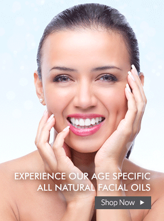 Experience our age specific all natural facial oils